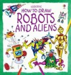 How to Draw Robots and Aliens